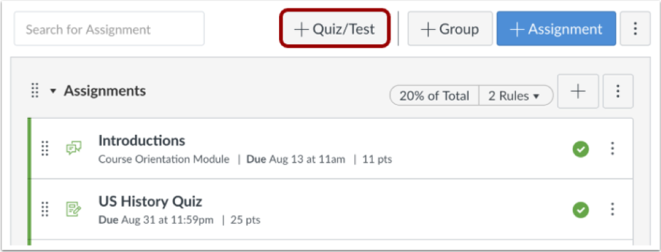 Assignments view with plus quiz/test button highlighted